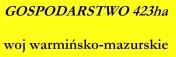 Gospodarstwo 423 ha , woj warminsko-mazurskie
